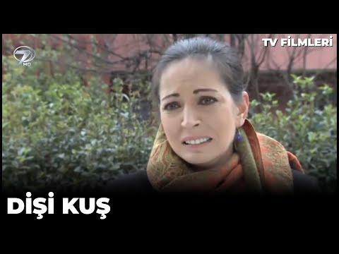 Dişi Kuş - Kanal 7 TV Filmi