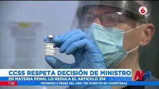 CCSS respeta decisión de Ministro de demandar penalmente a funcionarios que no quieran vacunarse