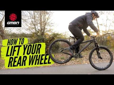 How To Lift Your Rear Wheel | Mountain Bike Skills