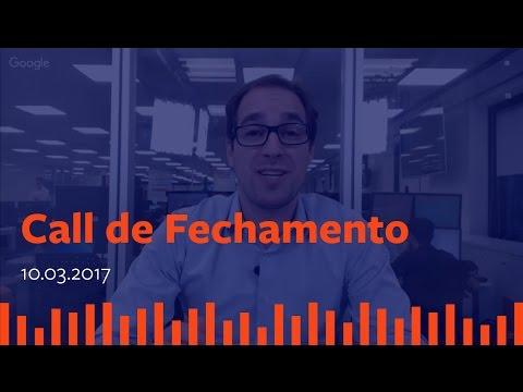 Call de Fechamento - 10 de Março de 2017.