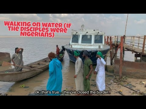 Walking on the Sea (If the Disciples Were Nigerians)