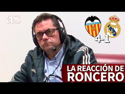 VALENCIA 4- REAL MADRID 1 | La reacción de Roncero a la goleada en Mestalla | AS