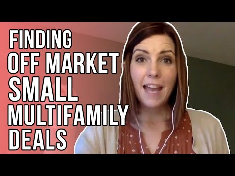 Finding Off Market Small Multifamily Properties
