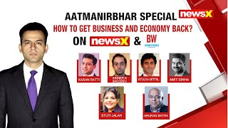 Aatmanirbhar Special | How to get business & economy back? | NewsX - NEWSXLIVE
