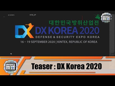 DX Korea 2020 Teaser Army Recognition Official Online Show Daily News & Web TV  Seoul South Korea