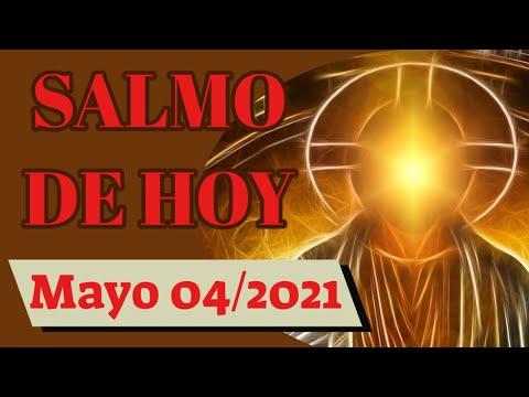 Salmo del día de hoy Martes, Mayo 4 de 2021 (Lectura del día)