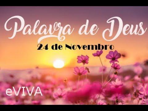 PALAVRA DE DEUS PARA HOJE 24 DE NOVEMBRO eVIVA MENSAGEM MOTIVACIONAL PARA REFLEXÃO DE VIDA