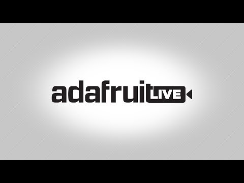 ASK AN ENGINEER 9/19/18 LIVE! @adafruit #adafruit #AskAnEngineer