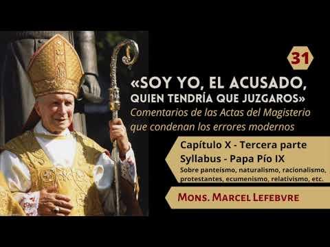 31 Capítulo X Syllabus   Tercera parte   Pío IX   Mons  Marcel Lefebvre