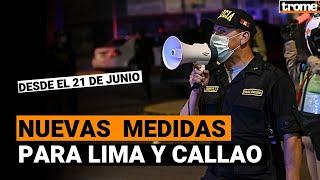 Coronavirus Perú: Estas son las nuevas medidas, toque de queda y aforos para Lima y Callao