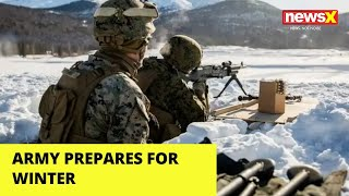 Army Prepares for Winters, Procures Cold Weather Tents, Clothes | NewsX - NEWSXLIVE