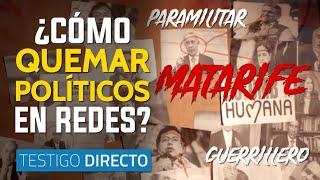 Guerrillero, paramilitar: algunas palabras para quemar políticos en redes sociales -Testigo Directo