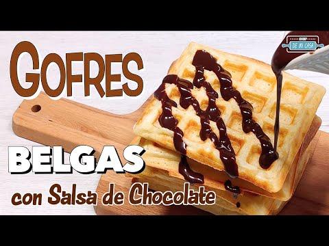 GOFRES BELGAS con Salsa de CHOCOLATE Casera ?Muy Fáciles y Deliciosos ?
