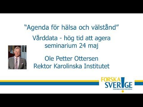 """Ole Petter Ottersen """"Varför behöver vi synkroniserad vårddata i Sverige?"""""""