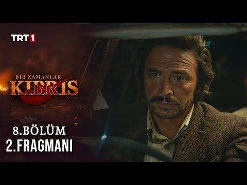 Bir Zamanlar Kıbrıs - 8. Bölüm 2. Fragmanı