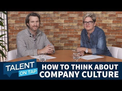 Talent On Tap Ep. 3 | How to Think About Company Culture