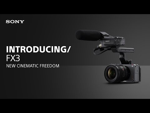 Introducing the Sony FX3 Cinema Line