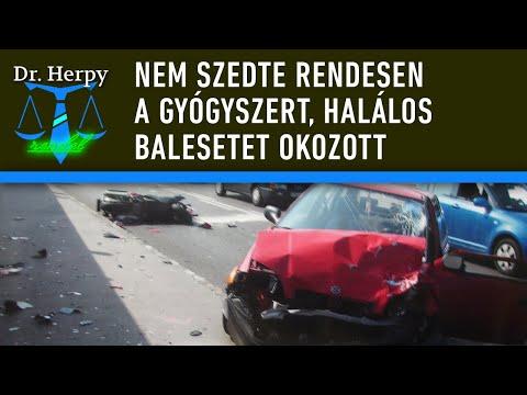 Dr. Herpy Rendel 21.: Nem szedte rendesen a gyógyszert, halálos balesetet okozott