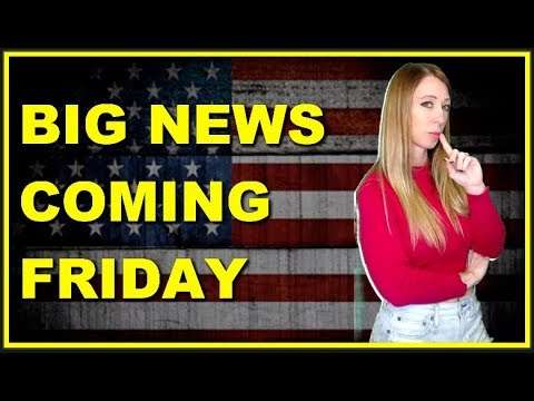 SOMETHING BIG HAPPENING ON FRIDAY! America Will Find Out Everything They've Been Told, Is a Lie