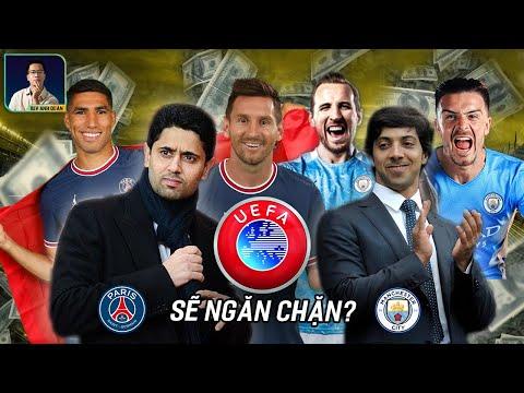 ĐỂ NGĂN CHẶN PSG VÀ MANCHESTER CITY, UEFA SẼ BAN HÀNH ĐIỀU LUẬT MỚI NÀY?