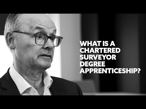 What is a Chartered Surveyor Degree Apprenticeship?