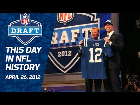 Colts Draft Andrew Luck First Overall in 2012 NFL Draft | This Day in NFL History (4/26)