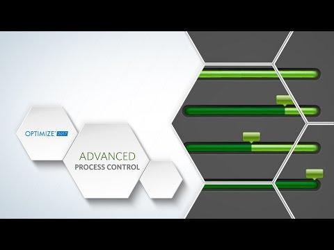 OPTIMIZE 2017 - Advanced Process Control Track Preview