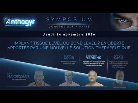 Anthogyr - Symposium ADF 2016 - Partie 2