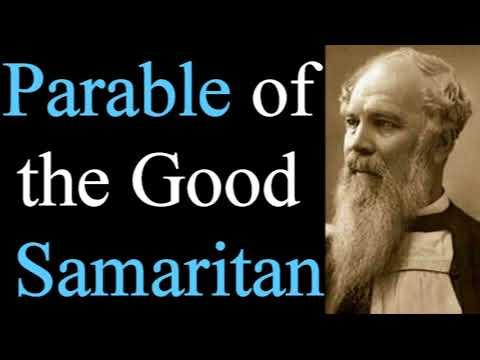 The Parable of the Good Samaritan - Bishop J. C. Ryle  / Christian Audio Devotionals