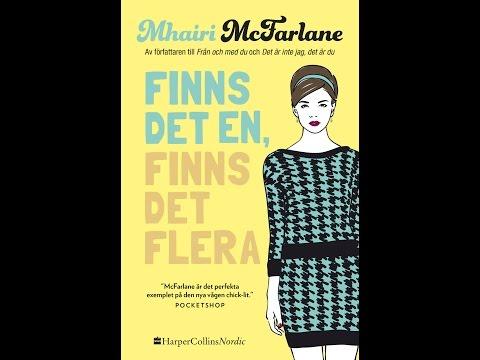 Finns det en, finns det flera - Mhairi McFarlane