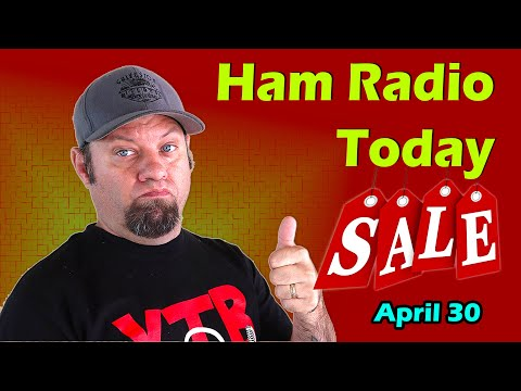Ham Radio Today - Shopping Deals and Specials for April 2021