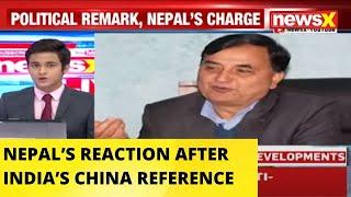 NEPAL'S REACTION AFTER INDIA'S CHINA REFERNCE |NewsX - NEWSXLIVE
