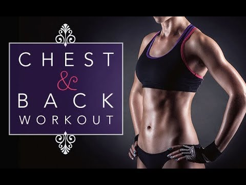 Womens' Chest and Back Workout (4 POWERFUL EXERCISES!!)