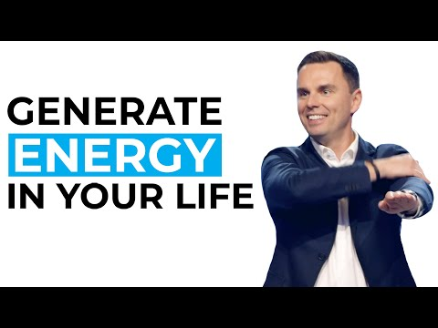 How to Generate Energy in Your Life
