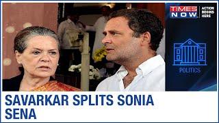 "Is Congress compromising on Savarkar because of ""Satta"" in Maharashtra? - TIMESNOWONLINE"