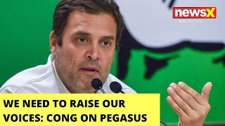 'We Need To Raise Our Voices' | Cong Holds PC On Pegasus Row | NewsX - NEWSXLIVE