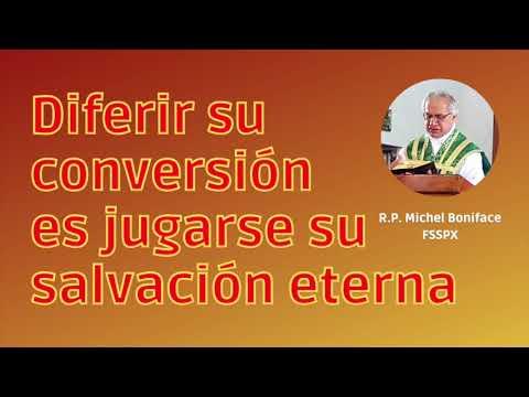 Diferir su conversión es jugarse su salvación eterna