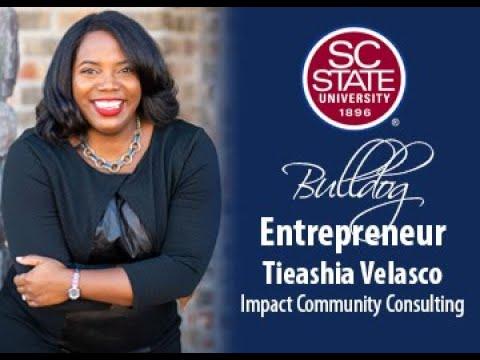 """SC State Celebrates """"Bulldog Entrepreneur�—Tieashia Velasco"""