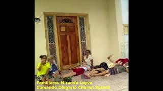 Actualización de la situación de la Familia Miranda Leyva.