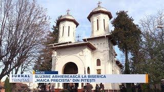 "Slujire arhiereasca la Biserica ""Maica Precista"" din Pitesti"