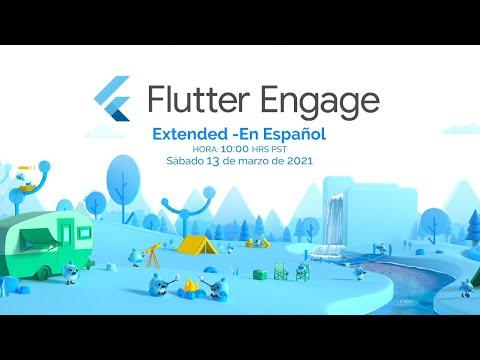 Flutter Engage Extended - En Español