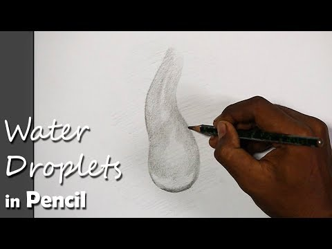 How to Draw A Realistic Water Droplet in Pencil