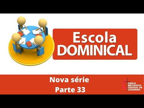 Escola Dominical - Crônicas - parte 33