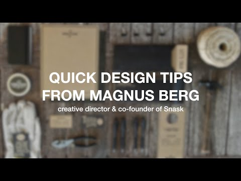 Snask's Magnus Berg Shares His Top Design Tips