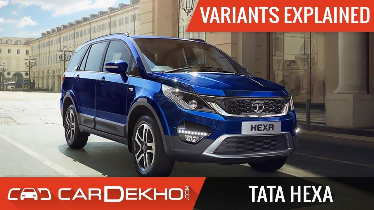 Tata Hexa Variants Explained