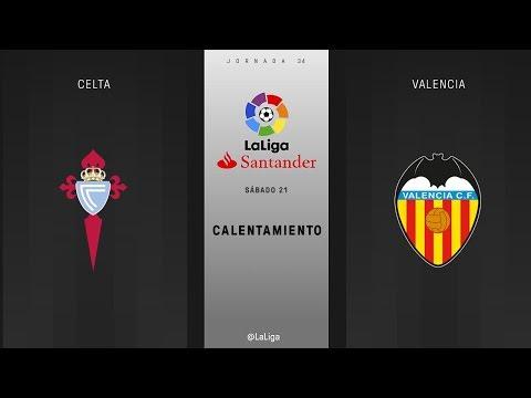Calentamiento Celta vs Valencia
