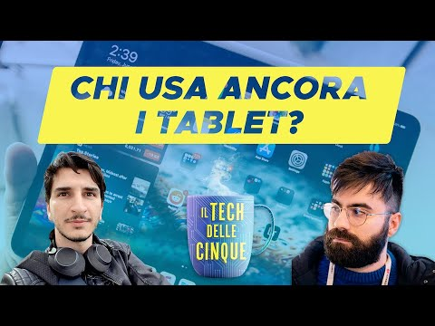 Tablet: chi li usa ancora? – Podcast