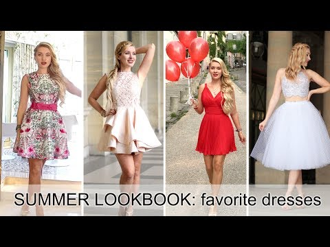 SUMMER LOOKBOOK: favorite dresses