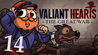 Valiant Hearts [Part 14] - So close, but so far...