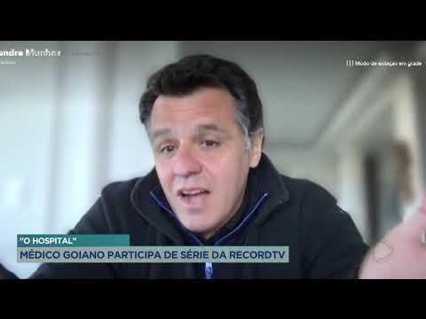"""""""O HOSPITAL"""" - MÉDICO GOIANO PARTICIPA DE SÉRIE DA RECORDTV."""